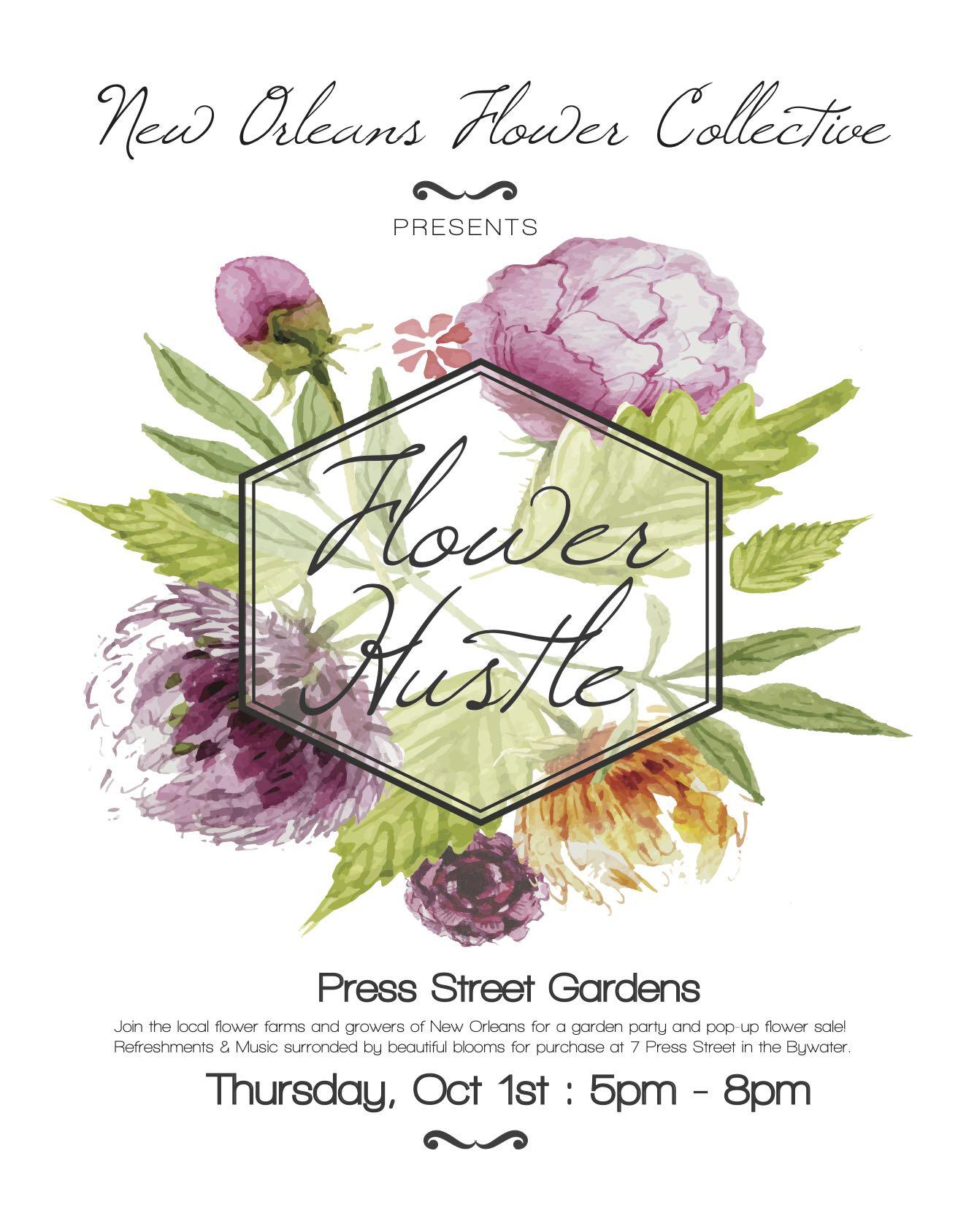 October 1: The New Orleans Flower Growers' Alliance Hosts FLOWER HUSTLE, A Flower Market At Press Street Gardens